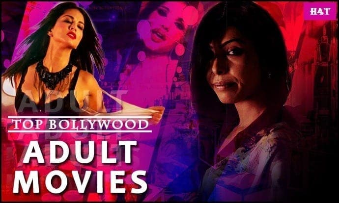 TOP 10 ADULT BOLLYWOOD MOVIES